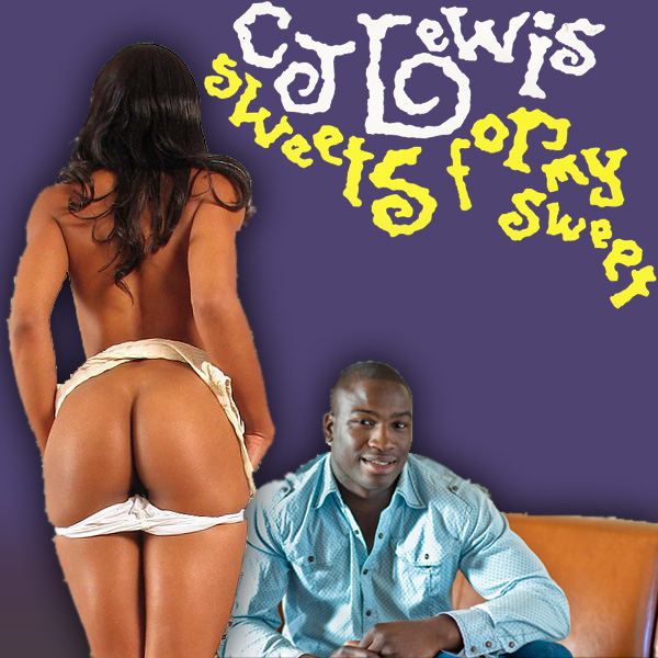 Cover Artwork Remix of Cj Lewis Sweets For My Sweet