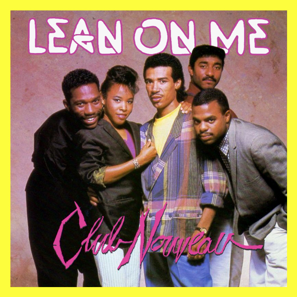 Original Cover Artwork of Club Nouveau Lean On Me