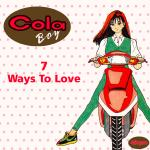 Original Cover Artwork of Cola Boy 7 Ways Love