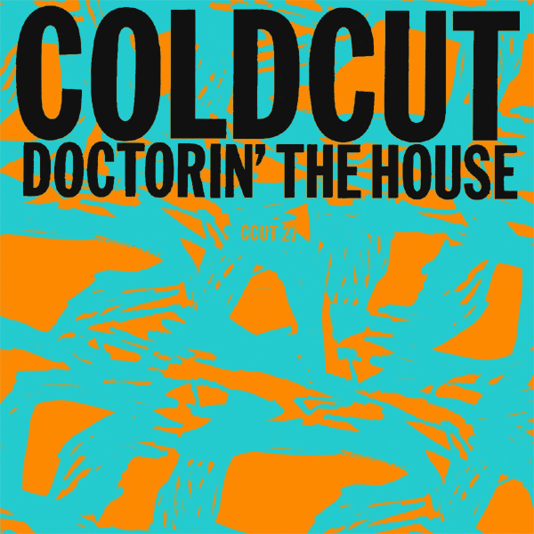 Original Cover Artwork of Coldcut Doctorin The House
