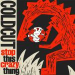 Original Cover Artwork of Coldcut Stop This Crazy Thing