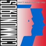 Original Cover Artwork of Communards Dont Leave Me This Way
