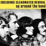 Original Cover Artwork of Creedence Clearwater Revival Up Around The Bend