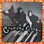 Original Cover Artwork of Crowded House Locked Out