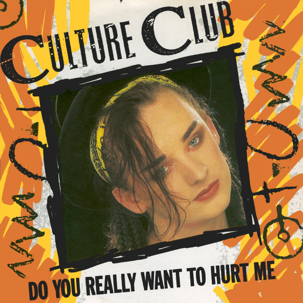 culture club do you want to hurt me 1
