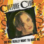Original Cover Artwork of Culture Club Do You Want To Hurt Me
