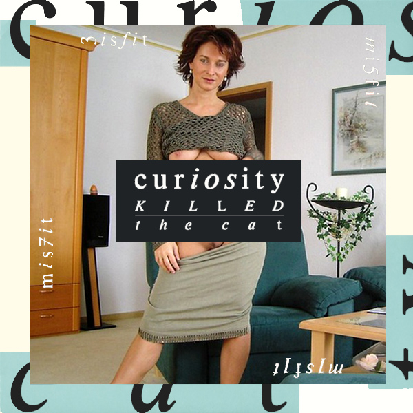 Cover Artwork Remix of Curiosity Killed The Cat Misfit