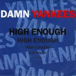 Cover artwork for High Enough - Damn Yankees