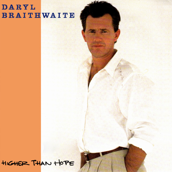 Original Cover Artwork of Daryl Braithwaite Higher Than Hope