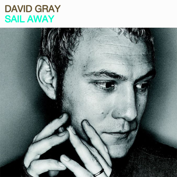 david gray sail away 1