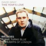 Cover artwork for This Year's Love - David Gray