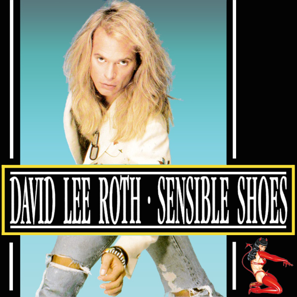 david lee roth sensible shoes 1