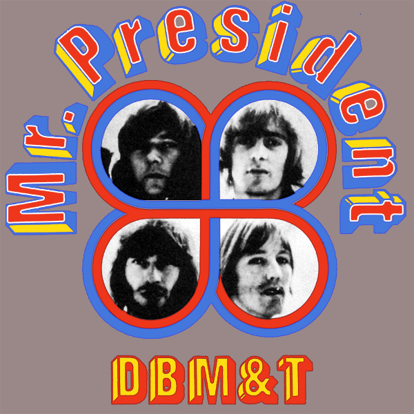 Original Cover Artwork of Dbmt Mr President
