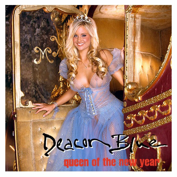 deacon blue queen of the new year 2