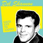 Original Cover Artwork of Del Shannon Hats Off To Larry