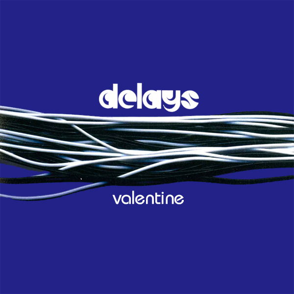 Cover artwork for Valentine - Delays