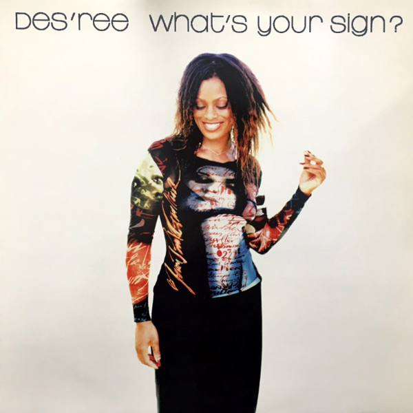 Original Cover Artwork of Desree Whats Your Sign
