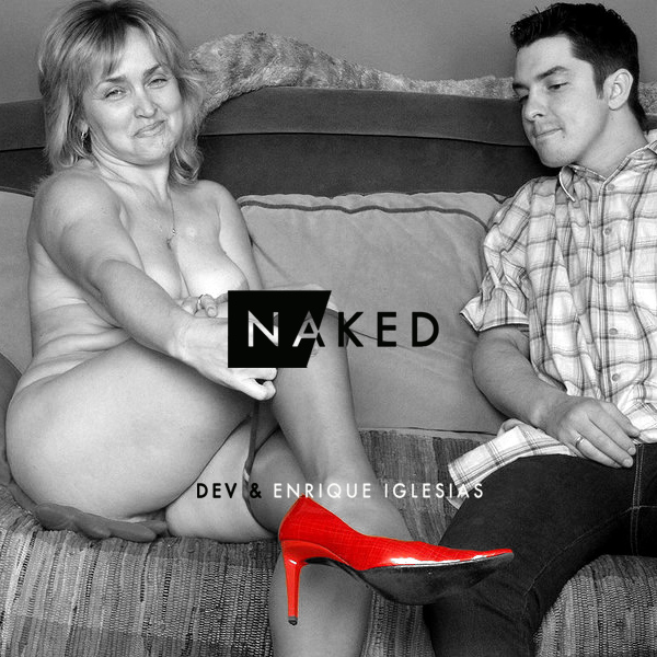 Naked - Dev And Enrique Iglesias