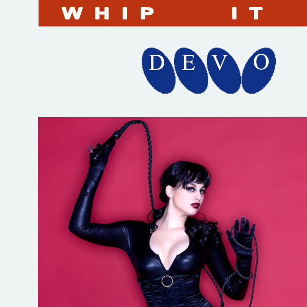 devo whip it 2