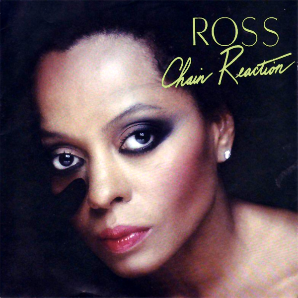 diana ross chain reaction 1
