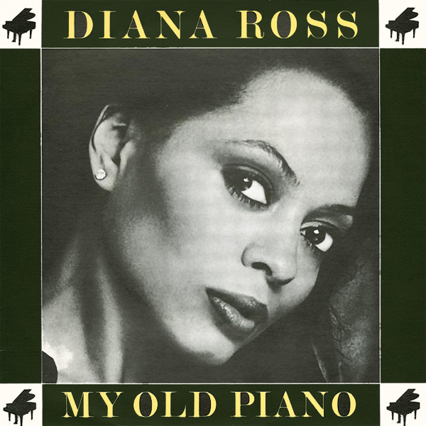 diana ross my old piano 1