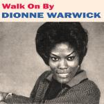 Original Cover Artwork of Dionne Warwick Walk On By