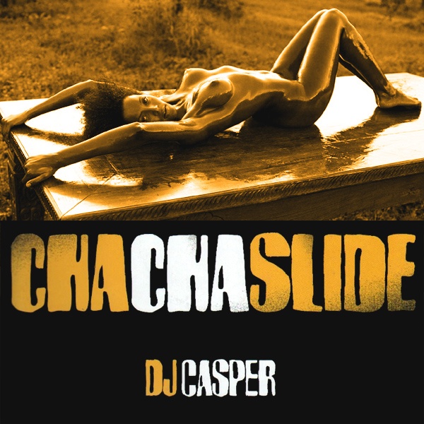 Cover Artwork Remix of Dj Casper Cha Cha Slide