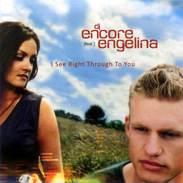 dj encore engelina i see right through to you 1