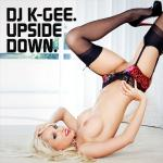 Cover Artwork Remix of Dj K Gee Upside Down