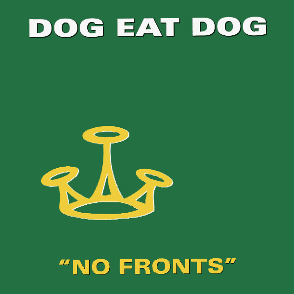 Original Cover Artwork of Dog Eat Dog No Fronts