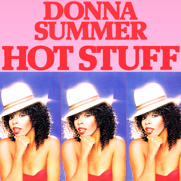 donna summer hot stuff 1