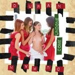 Cover Artwork Remix of Duran Duran Come Undone