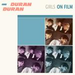 Original Cover Artwork of Duran Duran Girls On Film