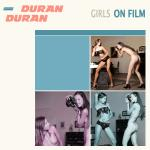 Cover Artwork Remix of Duran Duran Girls On Film
