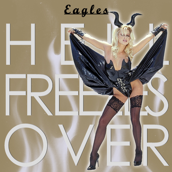eagles hell freezes over 2