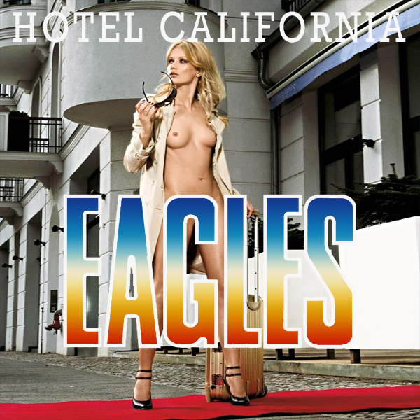 eagles hotel california remix