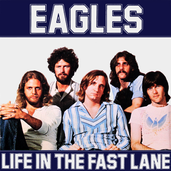 eagles life in the fast lane 1