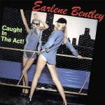 Original Cover Artwork of Earlene Bentley Caught In The Act