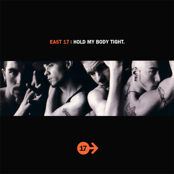 east 17 hold my body tight 1