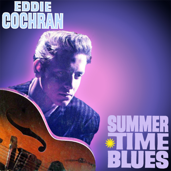 eddie cochran summertime blues 1