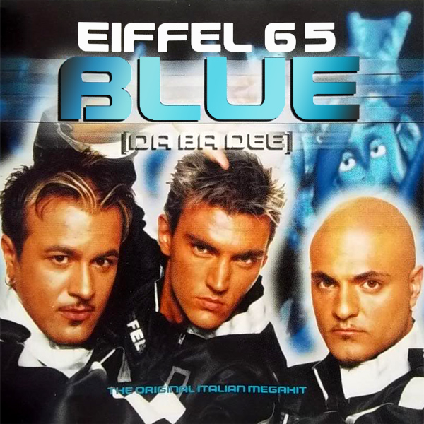 Original Cover Artwork of Eiffel 65 Blue