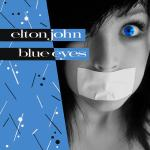 Cover Artwork Remix of Elton John Blue Eyes
