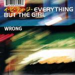 Original Cover Artwork of Everything But The Girl Wrong