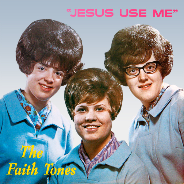 faith tones jesus use me 1