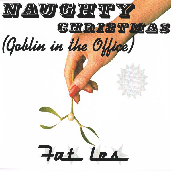 Original Cover Artwork of Fat Les Naughty Christmas