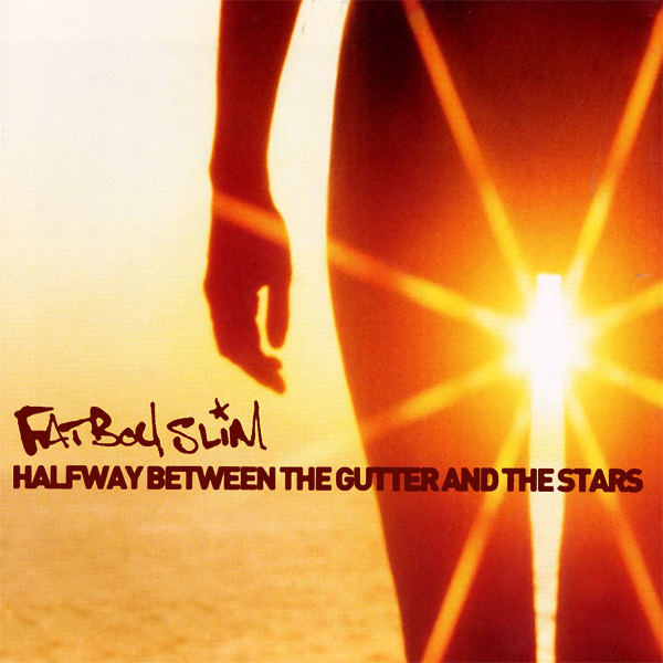 Original Cover Artwork of Fatboy Slim Halfway Between Gutter Stars
