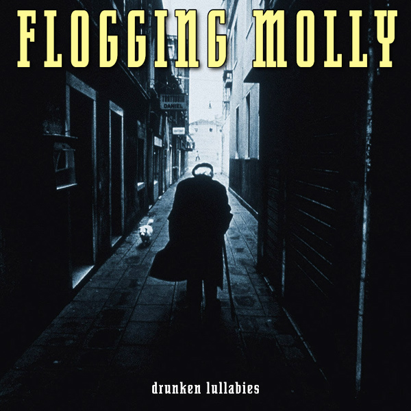 flogging molly drunken lullabies 1