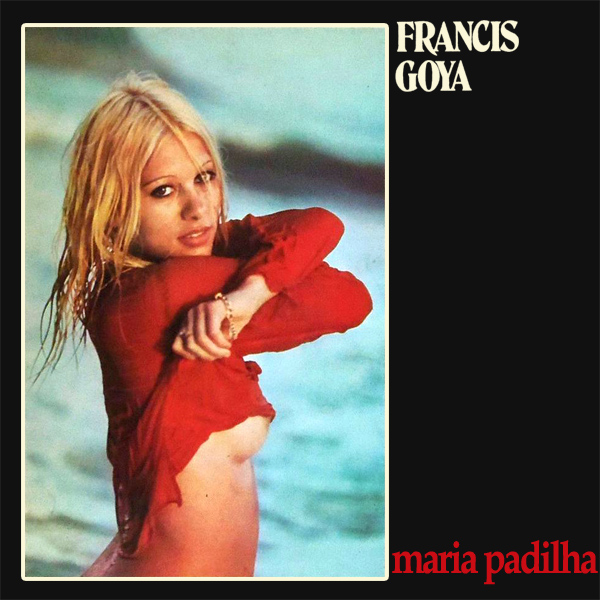Original Cover Artwork of Francis Goya Maria Padilha