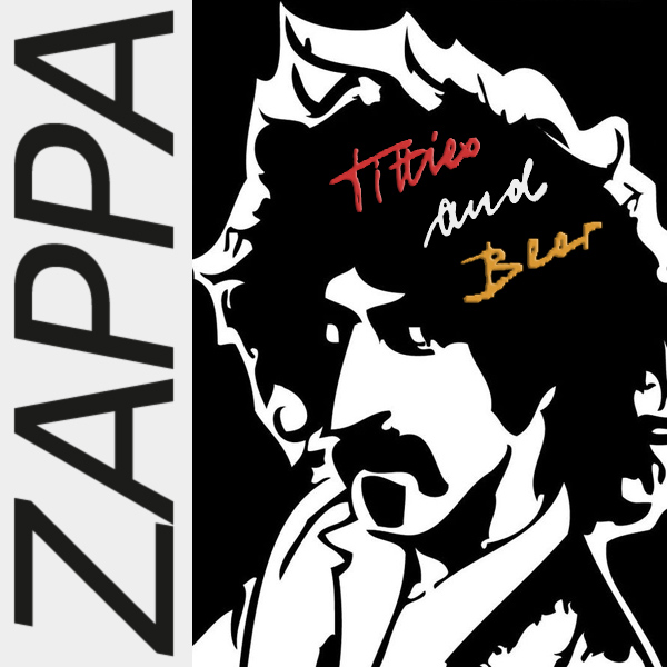 Original Cover Artwork of Frank Zappa Titties Beer