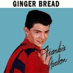 Original Cover Artwork of Frankie Avalon Ginger Bread